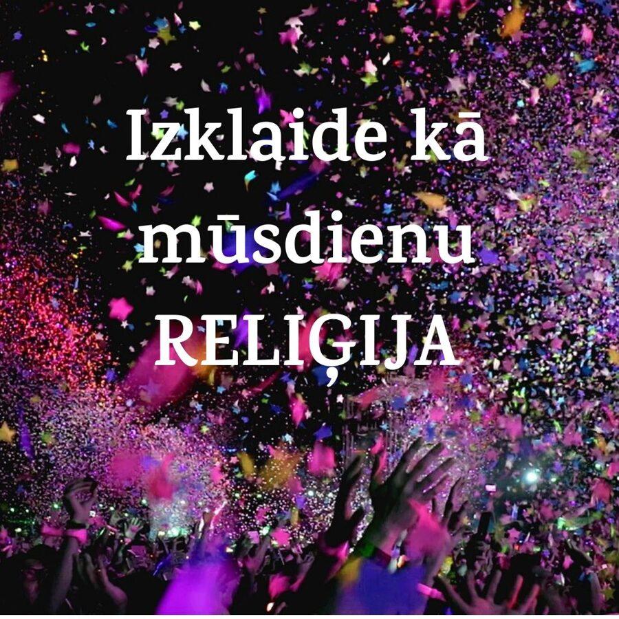 Izklaide kā mūsdienu reliģija